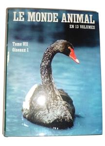 le monde animal en 13 volumes volume I des oiseaux