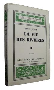 La vie des rivieres, livre de nature à la librairie Stock