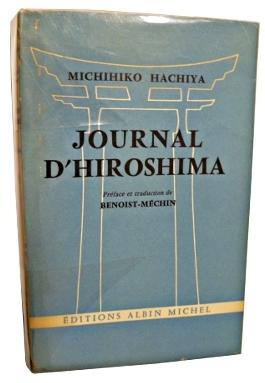 Le journal d'Hiroshima par Michihiko Hachiya chez Albin Michel en 1956