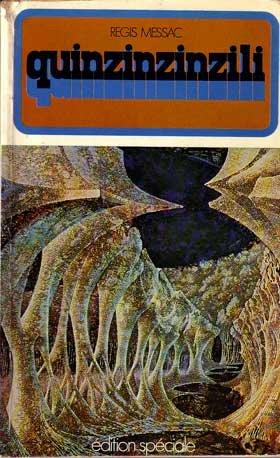 """Le quinzinzinzili chez """"édition spéciale"""" 1972, la première édition date de 1935 dans la collection Hypermonde"""