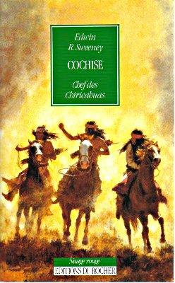 Couverture du Cochise de Edwin R. Sweeney aux éditions du Rocher dans la collection nuage rouge