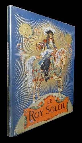 Le Roy Soleil illustré par Maurice Leloir, dans son magnfique cartonnage d'éditeur.