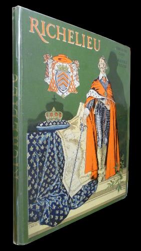 Richelieu illustré par Maurice Leloir, dans son magnifique cartonnage d'éditeur.