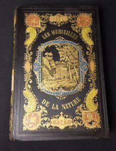 Les merveilles de la nature et de l'industrie humaine ou les chefs d'oeuvre de Dieu et de l'homme 1853