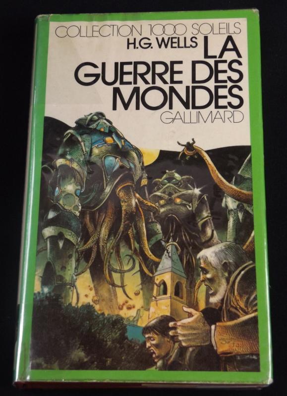 La guerre des mondes, H.G. Wells, Gallimard, Collection 1000 Soleils, jaquette d'Enki Bilal     tte d'Enki Bilal