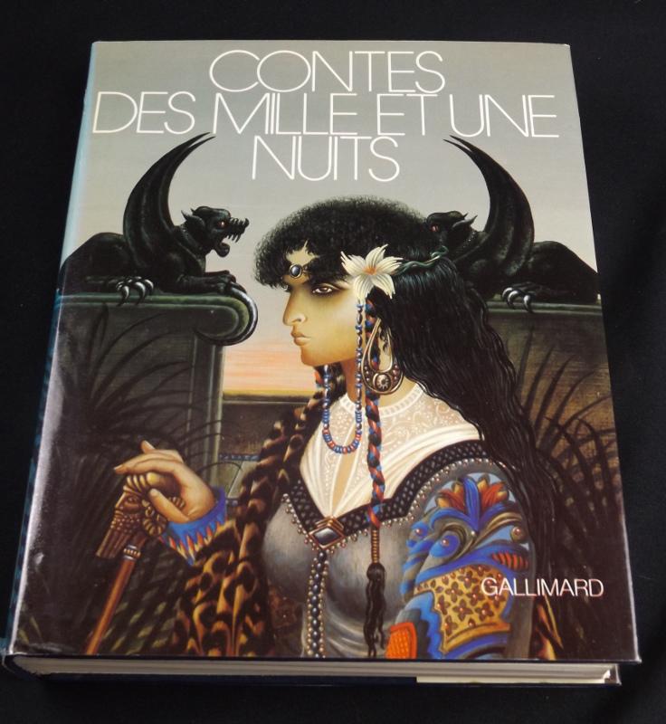 Contes des Mille et une nuits, Gallimard, Collection le Rayon d'Or