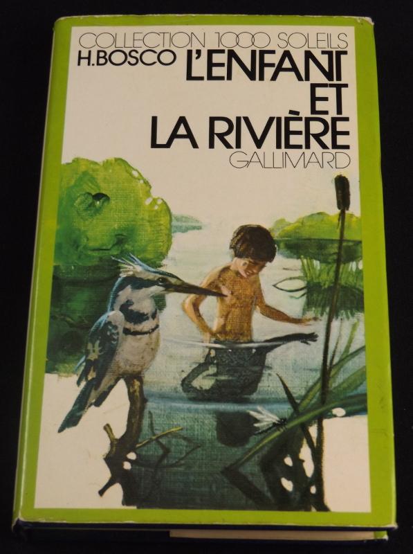 L'enfant et la rivière, H.Bosco,Gallimard, Collection 1000 Soleils, jaquette de Jean-Olivier Héron