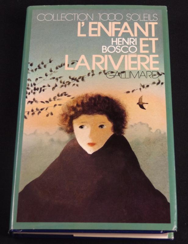 L'enfant et la rivière, H.Bosco, Gallimard, Collection 1000 Soleils, jaquette de Georges Lemoine