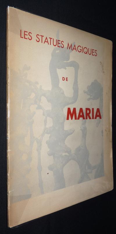 Les statues magiques de Maria