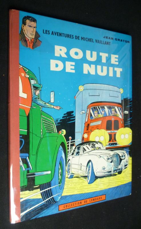 """""""Route de Nuit"""", de Jean Graton, édition originale"""